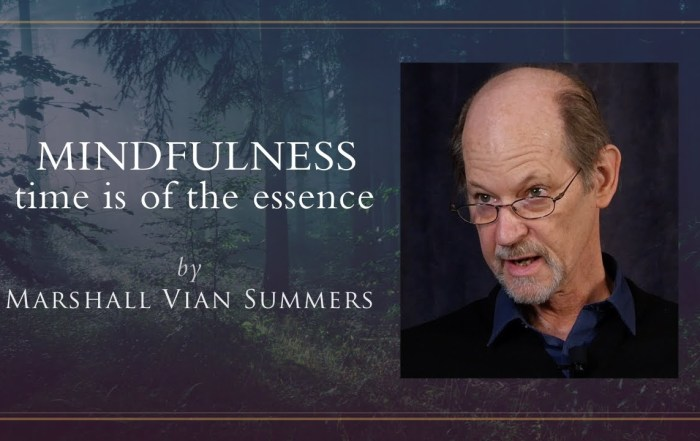 mindfullness - time is of the essence