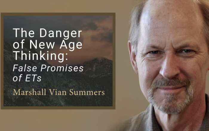 The Danger of New Age Thinking