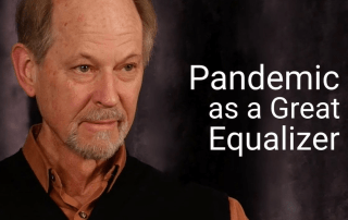 Pandemic as equalizer