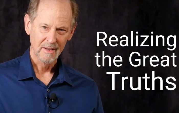 Realizing great truths