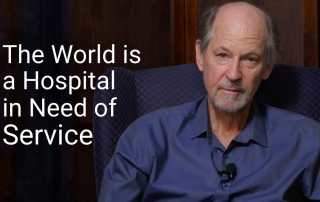 The world is a hospital