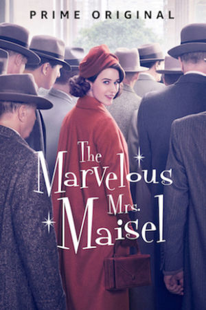 2018_The Marvelous Mrs. Maisel
