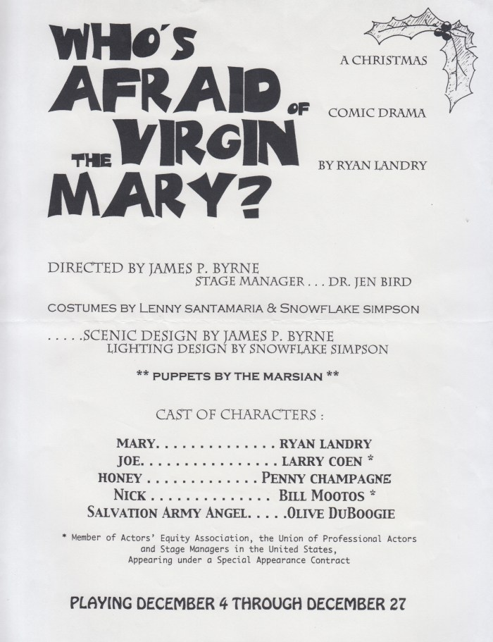Who's Afraid of the Virgin Mary, 2003