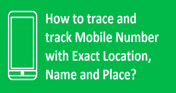trace mobile phone numbers