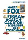 Firma Agaton-Gagaton: wypróbuj bez szorowania