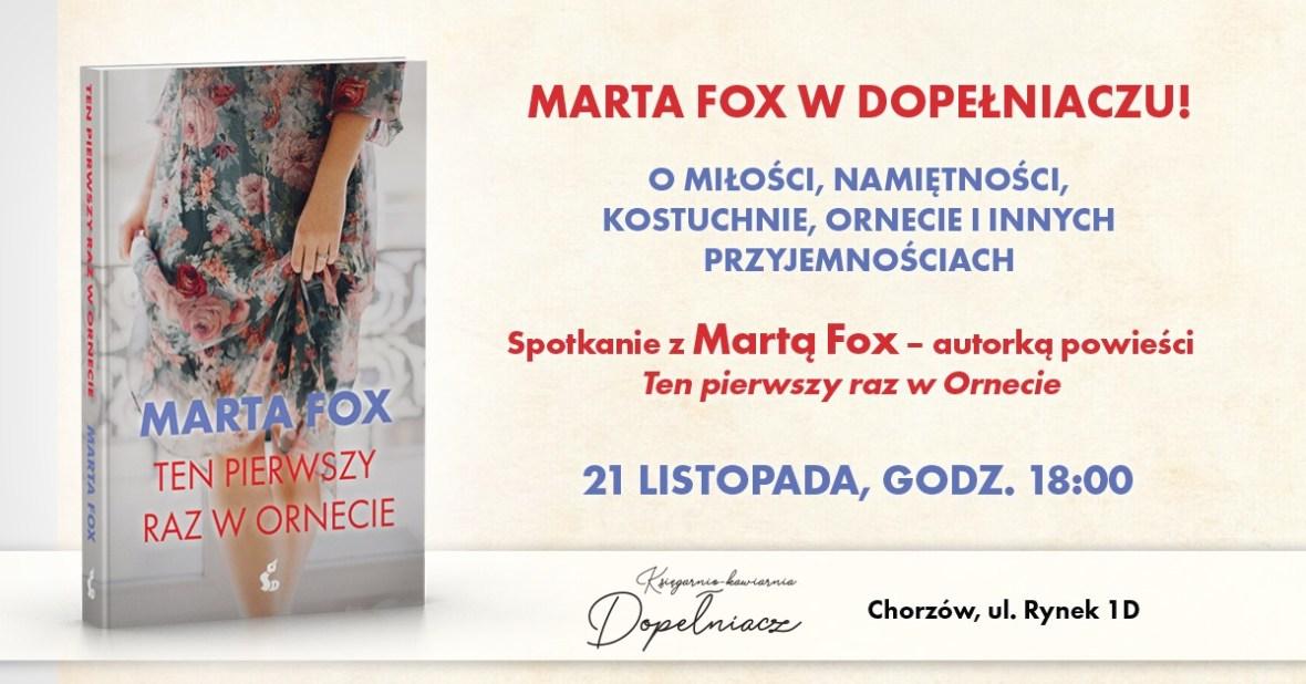 Dopełniacz. Chorzów. Marta Fox