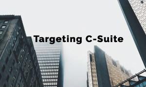 Targeting C-suite