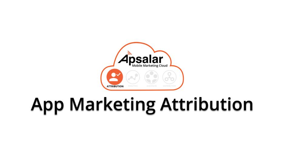 Apsalar Joins Google's App Attribution Partner Program