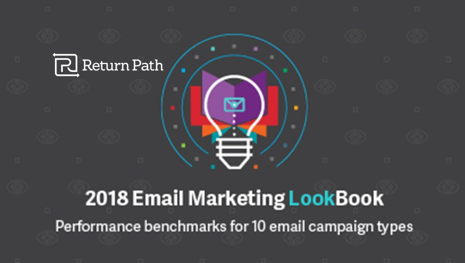 Return Path Releases New Performance Benchmarks for the Email Campaigns Marketers Use Most