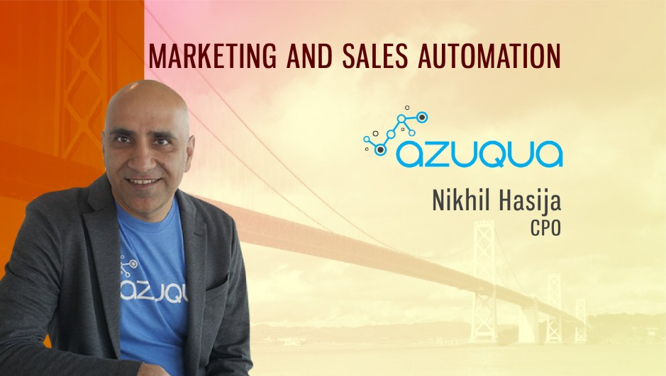 TechBytes with Nikhil Hasija, Founder and Chief Product Officer, Azuqua