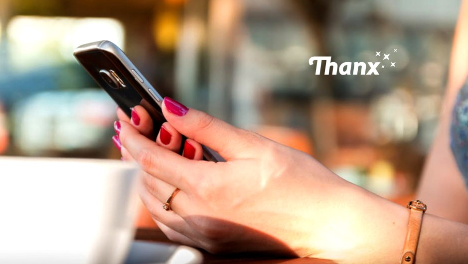 Thanx Launches 'Thanx Campaigns': Automated, Centralized Customer Engagement Platform to Drive Revenue for Businesses