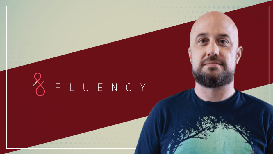 Interview with Mike Lane, CEO/Founder, Fluency