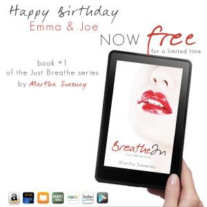 Happy Birthday Emma & Joe Breathe In is FREE today