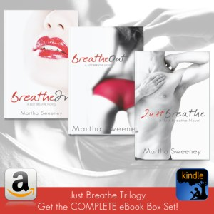 The Just Breathe series Box Set by Martha Sweeney