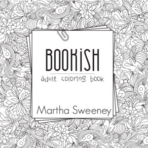 Bookish: Adult Coloring Book by Martha Sweeney book coloring page