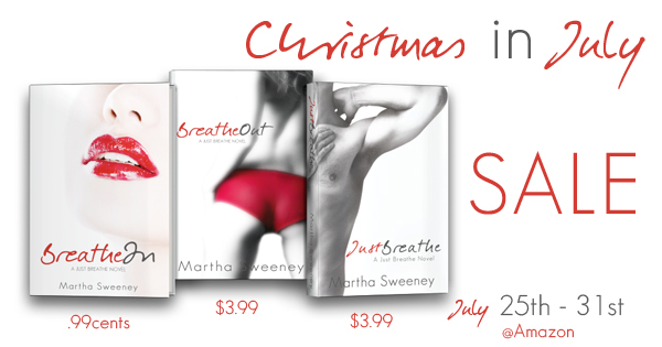 Christmas in July Sale for the Just Breathe Series