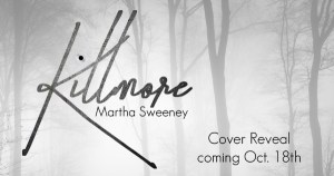 Killmore by Martha Sweeney book cover revealKillmore by Martha Sweeney book cover reveal