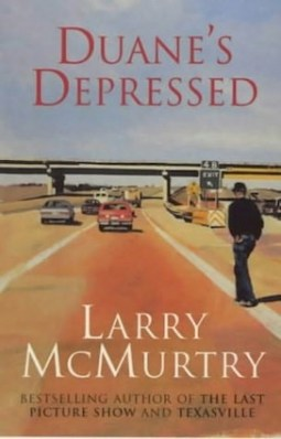 Duane's Depressed, by Larry McMurtry