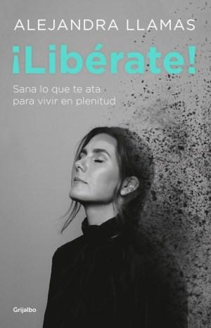 Alejandra Llamas presenta su nuevo libro '¡Libérate!'