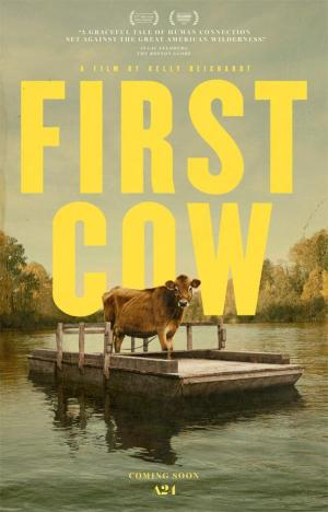 First Cow (2019), de Kelly Reichardt