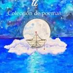 El Universo En Ti, un Libro de Poemas de Carol Solís