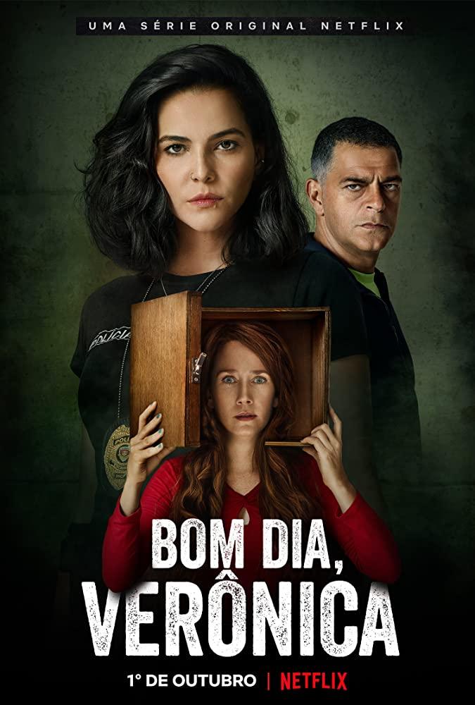 Good Morning, Verônica (2020-)