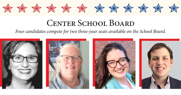 Know your Center School District School Board candidates 2021