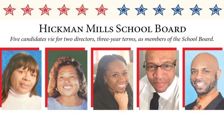 Know your Hickman Mills School Board Candidates 2021