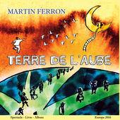 Martin Ferron Terre de l'aube