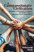 A Compassionate Civilization, Robertson Work