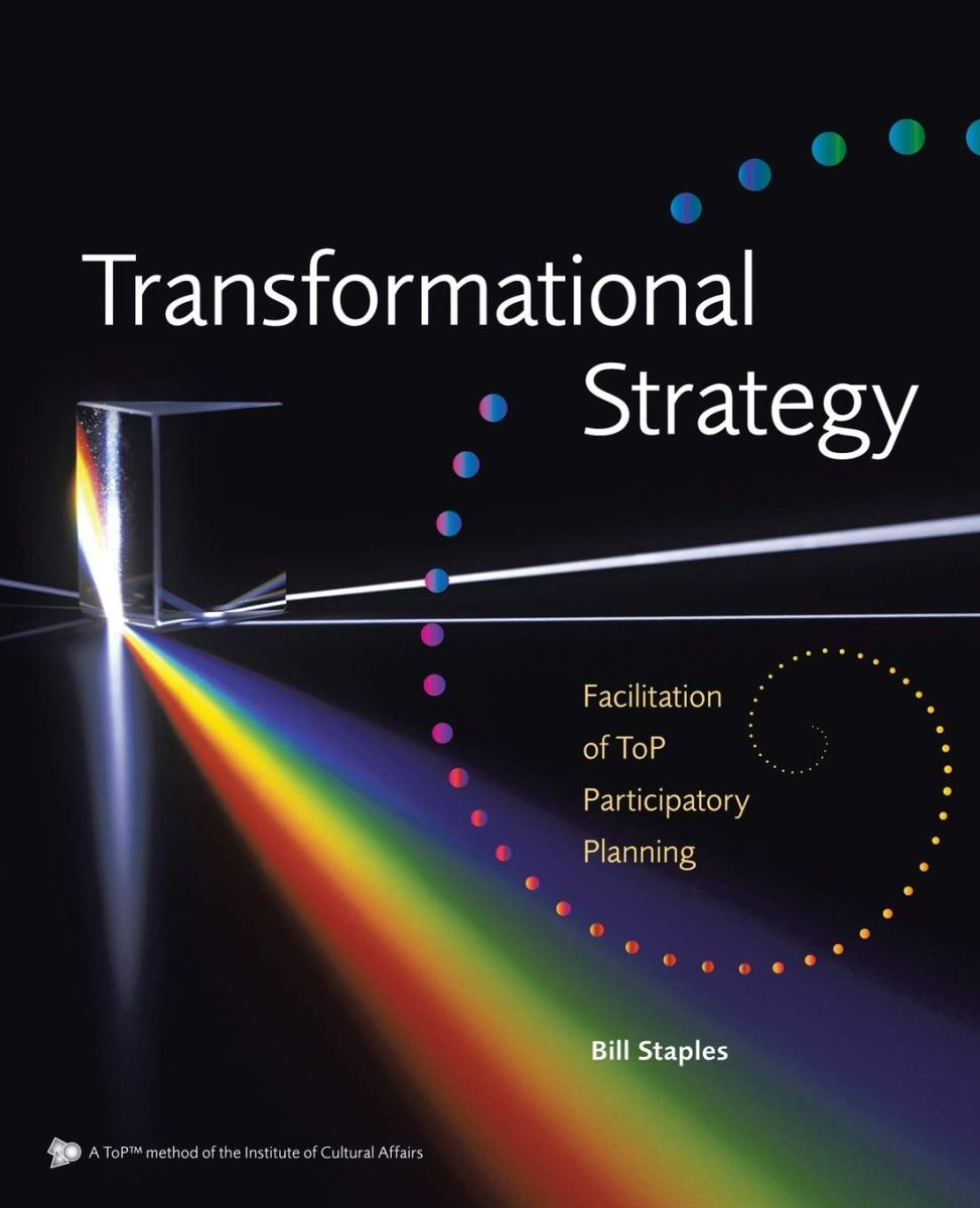 Transformational Strategy, Bill Staples