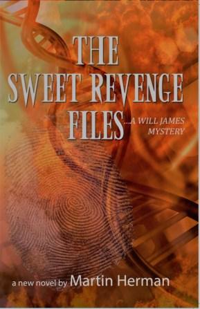 The Sweet Revenge Files Martin Herman