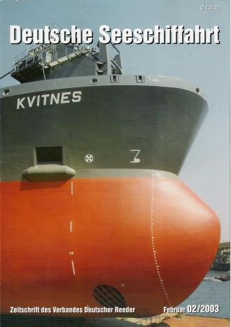 Deutsche Seeschiffahrt: Zeitschrift des Verbandes Deutscher Reeder. Ausgabe 2/2003