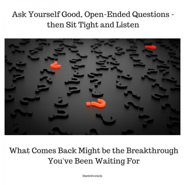 ask yourself good questions
