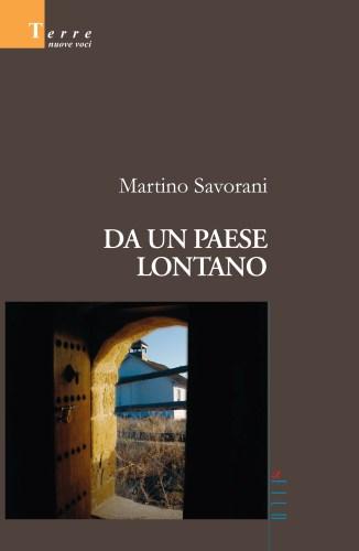 Da un paese lontano, la copertina del libro di Martino Savorani