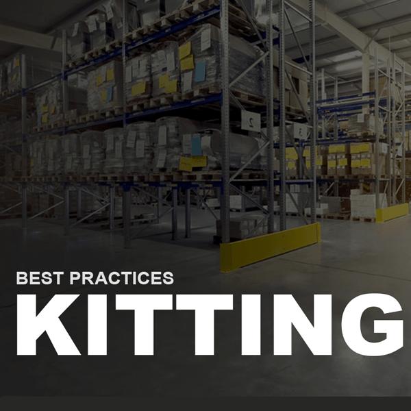Kitting Best Practices