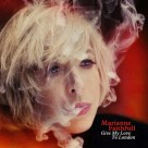 79. Marianne Faithfull – 'Give My Love To London'