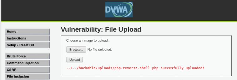 Mensaje de DVWA que nos muestra que el .php del reverse shell se ha subido correctamente