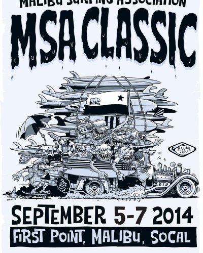 "Malibu Surfing Association ""MSA Classic 2014"" Poster design By Marty Schneider"