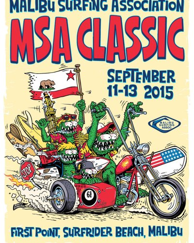 "Malibu Surfing Association ""MSA Classic 2015"" Poster design By Marty Schneider"