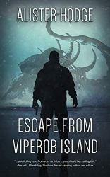 Escape from Viperob Island by Alister Hodge