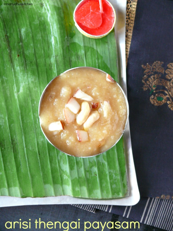 coconut kheer recipe indian /arisi thengai payasam