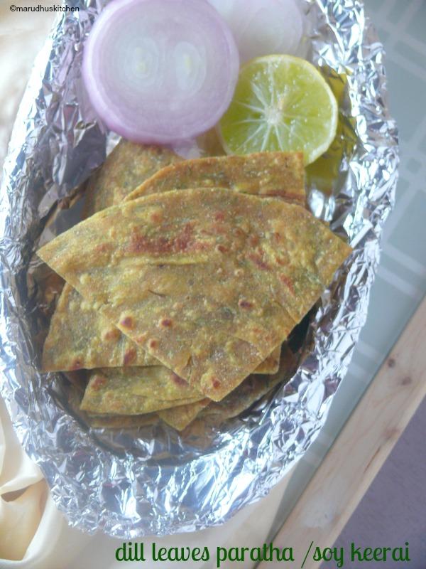 dill leaves paratha /soy keerai (Sadakuppai) paratha recipe
