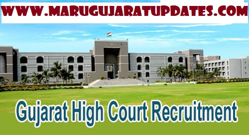 High Court of Gujarat Recruitment