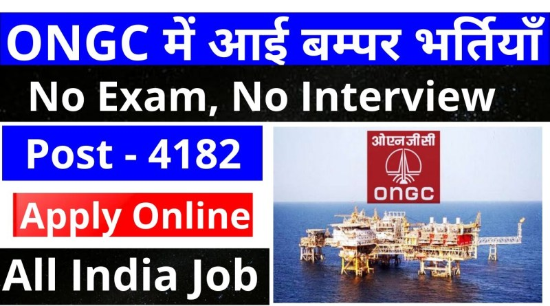 ONGC Recruitment for 4182 Posts 2020 (10Th Pass)