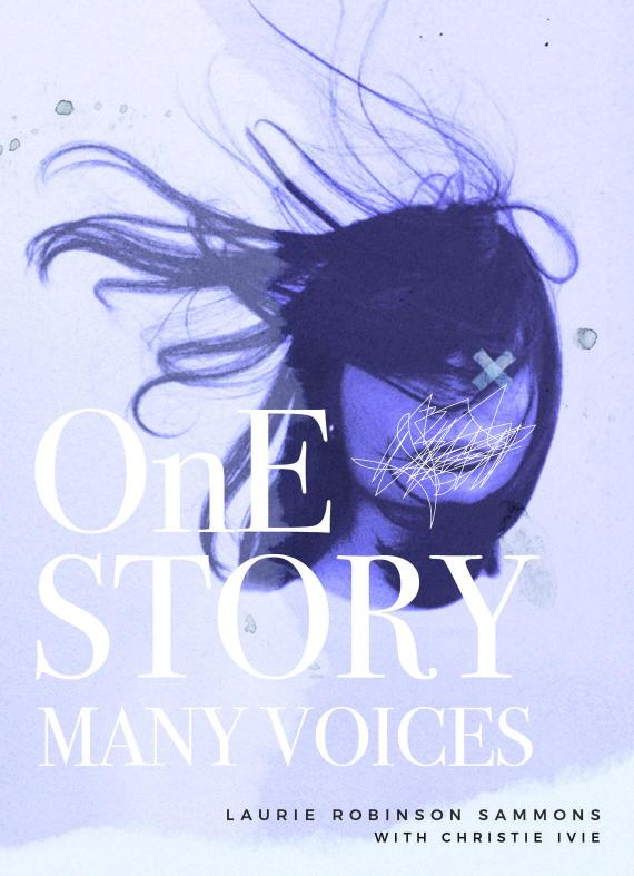 """""""One Story Many Voices"""" by Laurie Robinson Sammons. Full Circle Press / Special to The Forum"""