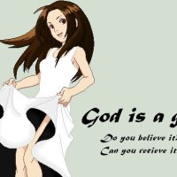 God is a girl ^^ Part1