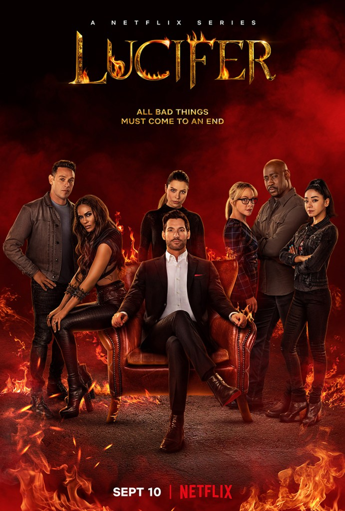 """Key Art for Lucifer's final season, which features the entire cast of the series and a slogan reading: """"all bad things must come to an end."""""""