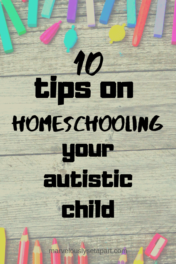 everyday advice on homeschooling autistic child