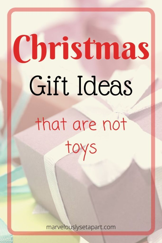 christmas gift ideas that are not toys